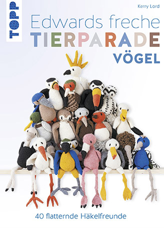 Cover: Edwards freche Tierparade – Vögel von Kerry Lord