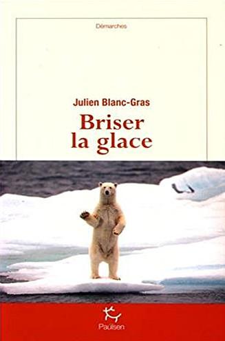 Cover: Briser la Glace