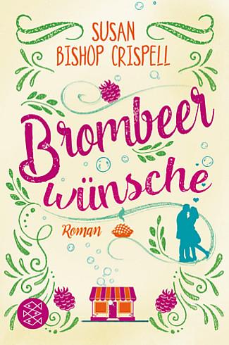 Cover: Brombeerwünsche von Susan Bishop Crispell